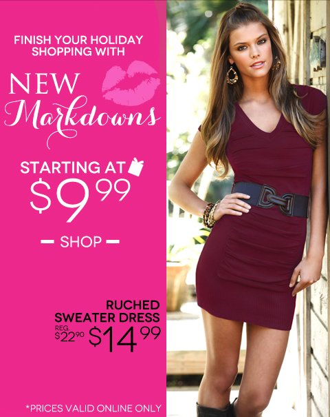 NEW MARKDOWNS ONLINE NOW: Finish your holiday shopping with new sale items starting at $9.99!