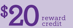 $20 Reward Credit