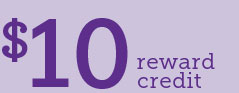 $10 Reward Credit