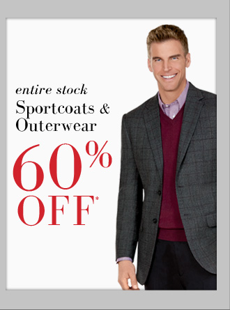 60% OFF* Sportcoats & Outerwear