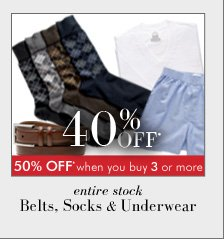 40% OFF* Belts, Socks & Underwear