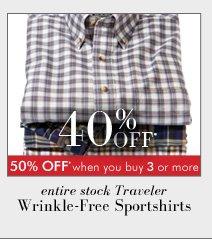 40% OFF* Traveler Wrinkle-Free Sportshirts