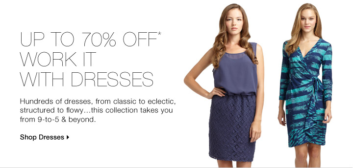 UP TO 70% OFF* WORK IT WITH DRESSES
