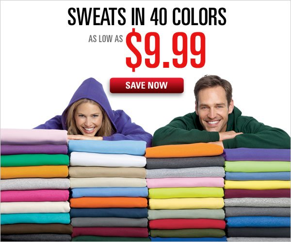 Sweats in 40 colors as low as $9.99