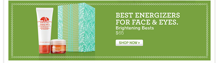 BEST ENERGIZERS FOR FACE AND EYES Brightening Bests 65 dollarsa SHOP NOW