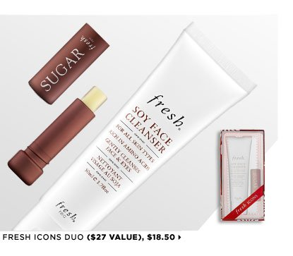Featuring Fresh Icons Duo ($27 Value), $18.50