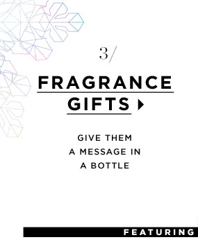 Fragrance Gifts. Give them a message in a bottle.