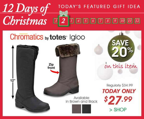 Today Only! Save 20% on Chromatics by Totes® Igloo Boot - Only $27.99