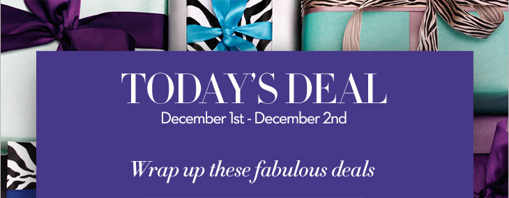 Today's Deal December 1st - December 2nd  Wrap up these fabulous deals  30% OFF* Already-Reduced Merchandise  (Use code 15435)  SHOP NOW