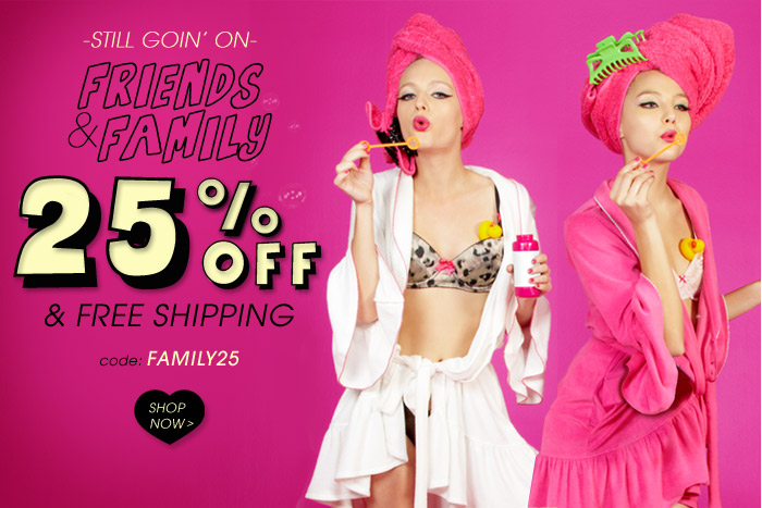 Friends & Family - Get 25% Off plus Free Shipping!