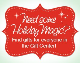 Visit our Gift Center