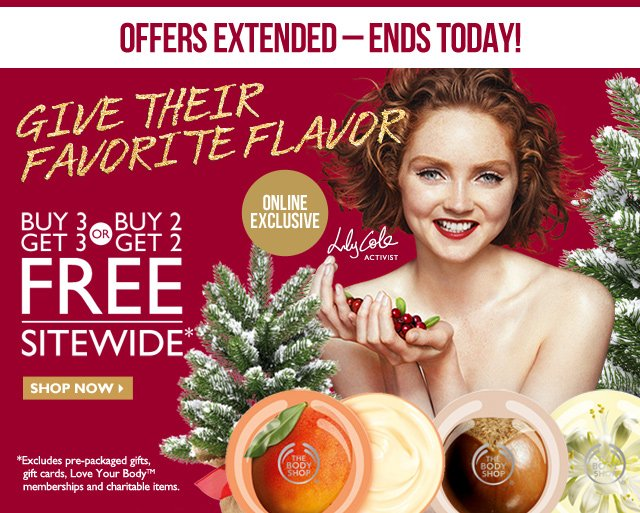 Online Exclusive Offer – Ends Today! -- Online Exclusive -- GIVE THEIR FAVORITE FLAVOR -- Buy 3 Get 3 or Buy 2 Get 2 FREE Sitewide*