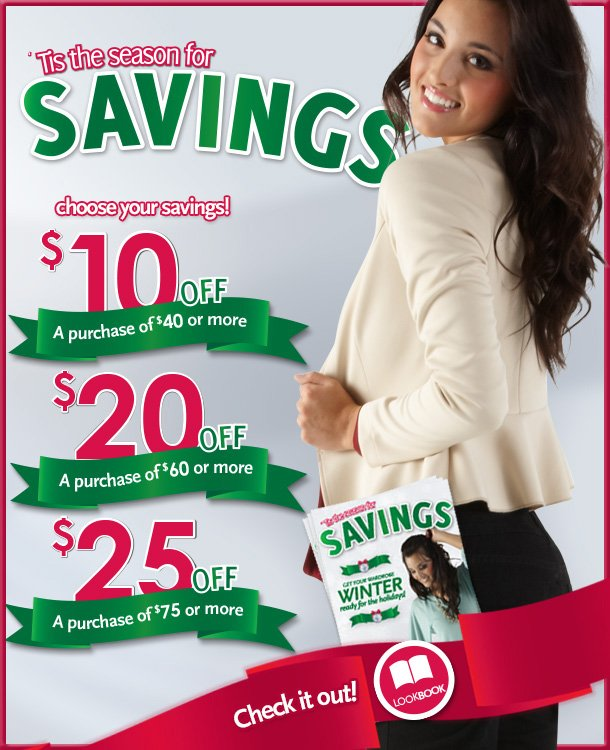 'Tis the season for savings! Check out our brand new fashion LookBook - 3 coupons inside!  Get your wardrobe winter-ready for the holidays!