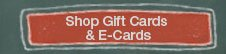 Shop Gift Cards & e-Cards