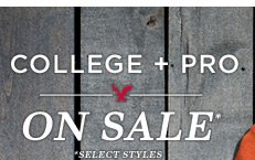 College + Pro On Sale* | *Select Styles