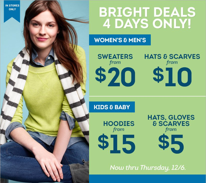 IN STORES ONLY | BRIGHT DEALS 4 DAYS ONLY! | Now thru Thursday, 12/6.