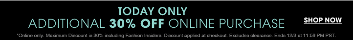 Additional 30% Off Online Purchase