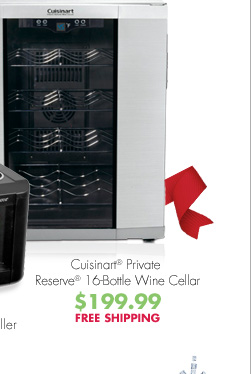 Cuisinart® Private Reserve® 16-Bottle Wine Cellar $199.99 FREE SHIPPING