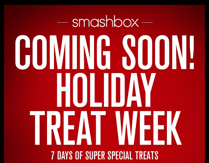 Coming Soon! Holiday Treat Week
