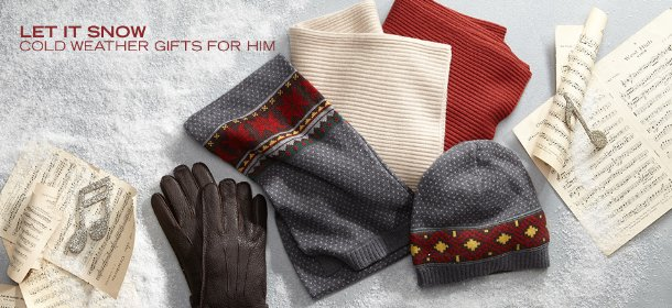 LET IT SNOW: COLD WEATHER GIFTS FOR HIM, Event Ends December 6, 9:00 AM PT >