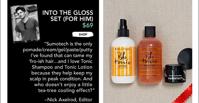 Into The Gloss Set (For Him) - $69 ›SHOP