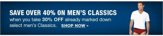 SAVE over 40% on Men's Classics when you take 30% OFF already marked down select men's Classics. SHOP NOW