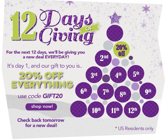 Get 20% off! It's the 12 Days of Giving, Day 1