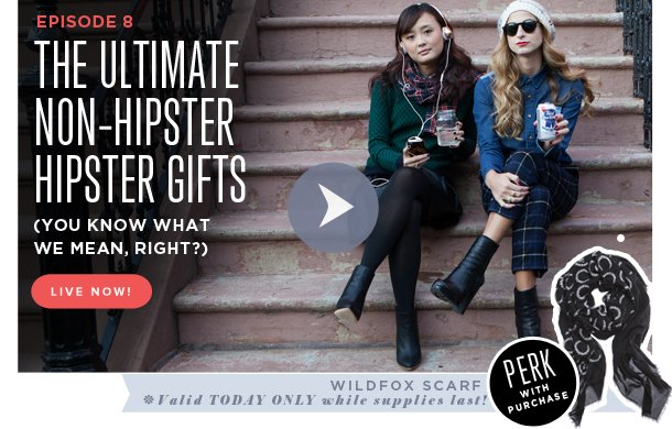 Non-Hipster Hipster Gifts