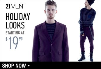 21MEN Suiting - Holiday Attire Starting at $19.90 - Shop Now