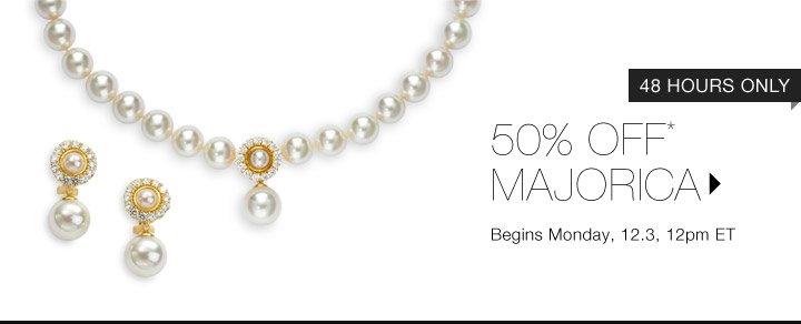 50% Off* Majorica…Shop Now