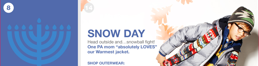 SNOW DAY - SHOP OUTERWEAR