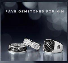 PAVE GEMSTONES FOR HIM