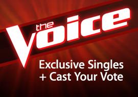 The Voice - Exclusive Singles + Cast Your Vote