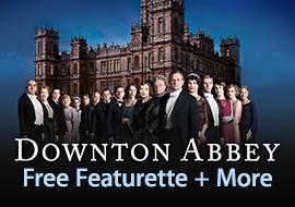 Downton Abbey - Free Featurette + More