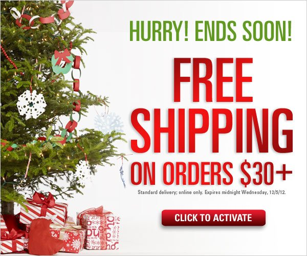 Free Standard Shipping on orders $30 and up