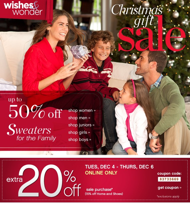 Christmas Gift Sale. Up to 50% off Sweaters for the Family. Extra 20% off. Get coupon.