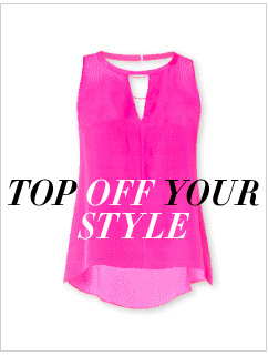 TOP OFF YOUR STYLE