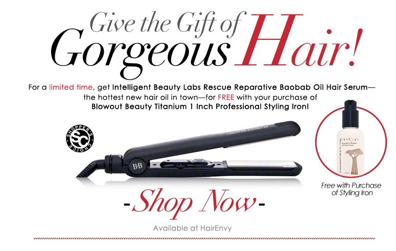 Give the Gift of Gorgeous Hair! For a limited time, get Intelligent Beauty Labs Rescue Reparative Baobab Oil Hair Serum—the hottest new hair oil in town—for FREE with your purchase of Blowout Beauty Titanium 1 Inch Professional Styling Iron! Shop Now>>