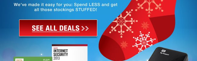 We've made it easy for you: Spend LESS and get all those stockings STUFFED!