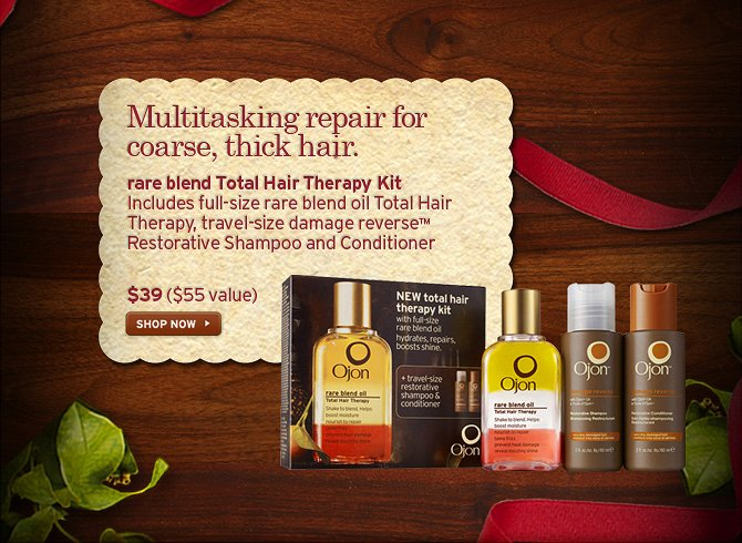Multitasking repair for coarse thick hair rare blend Total Hair  Therapy kit includes full size rare blend oil Total Hair therapy travel  size damage reverse restorative Sahmpoo and Conditioner 39 dollars a 55  value SHOP NOW