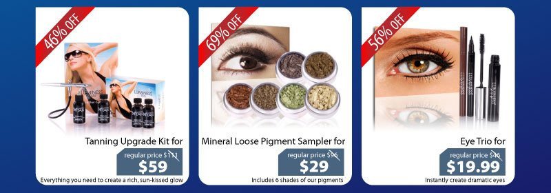 Purchase our Tanning Upgrade Kit for $59, Mineral Loose Pigment Sampler for $29 or our Eye Trio for $19.99.