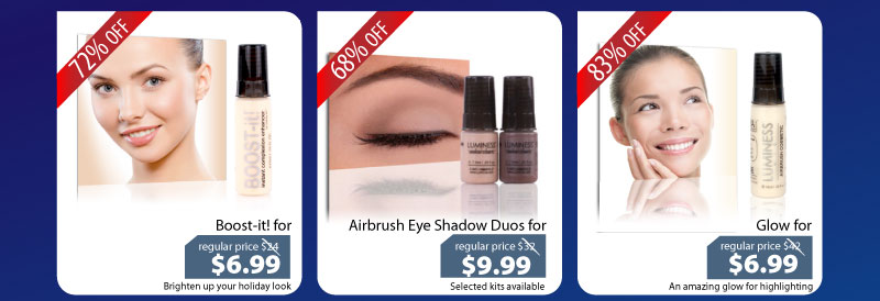 Purchase our Boost-it for $6.99, our Airbrush Eyeshadow Duo for $9.99 or our Glow for $6.99.
