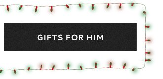 Gifts for Him