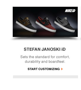 STEFAN JANOSKI iD   Sets the standard for comfort, durability and boardfeel.   START CUSTOMIZING