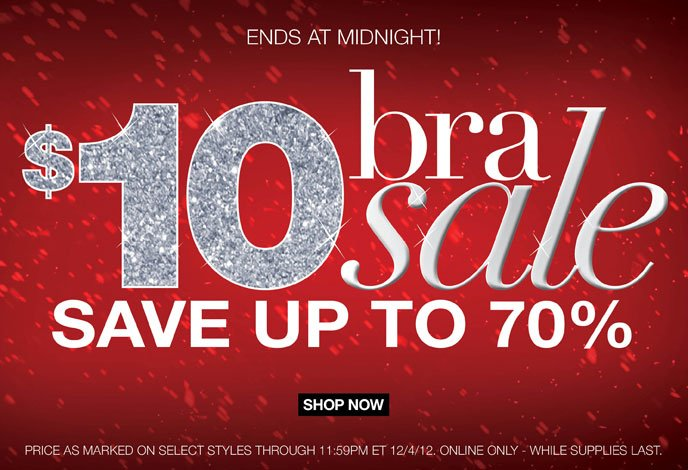 Ends at Midnight: $10 Bra Sale - Save up to 70%