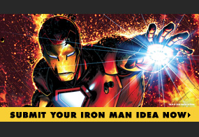 Submit Your Iron Man Idea Now