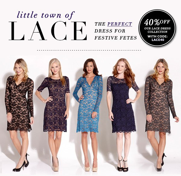 40% Off Our Lace Dress Collection