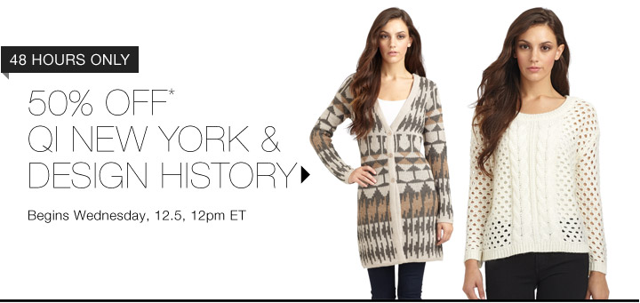 50% Off* Qi New York & more...Shop Now