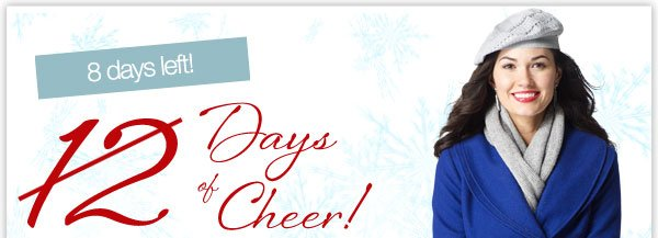8 days left! 12 Days of Cheer!