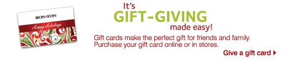 It's gift-giving made easy! Gift cards make the perfect gift for friends and family. Purchase your gift card online or in stores. Give a gift card.